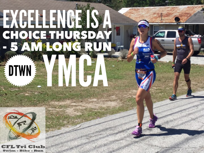 Thursday – Long Run