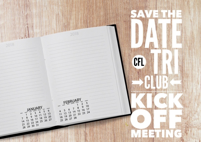 Save The Date – CFL Tri Club Kick Off Meeting