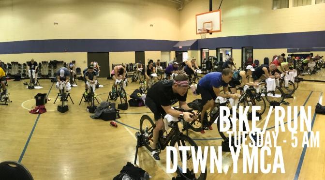 Tuesday – Bike / Run