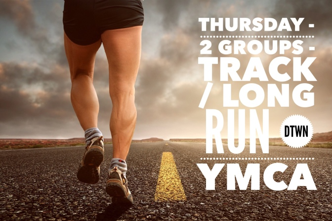 Thursday – Run