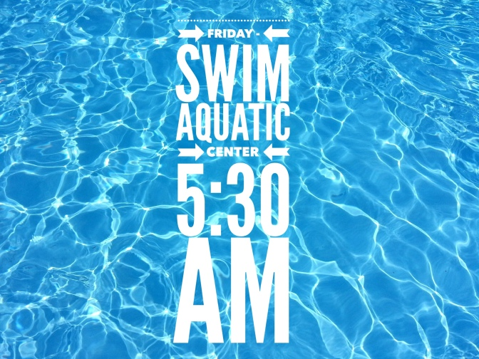 Friday – Swim