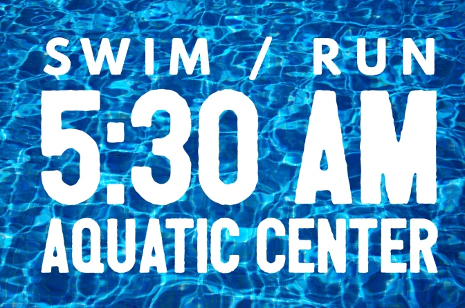 Friday – Swim / Run