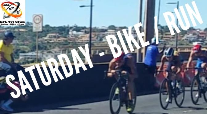 Saturday- Bike / Run