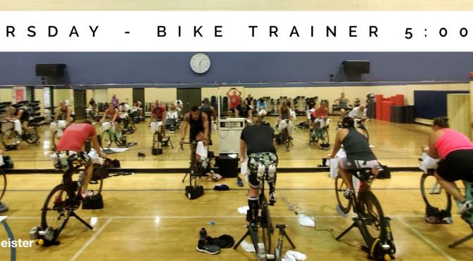Thursday – Bike / Run