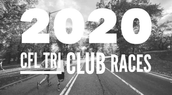 2020 CFL Tri Club Races