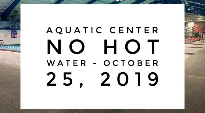 Aquatic Center – No Hot Water