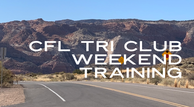 CFL Tri Club Weekend Training