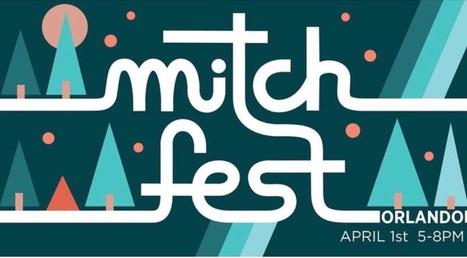 Mitch Fest – April 1, 2020