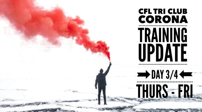CFL Tri Club – Update (Thu – Fri)