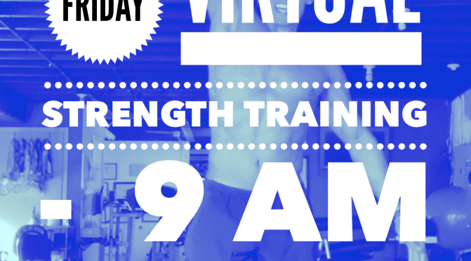 Friday Virtual Strength Session