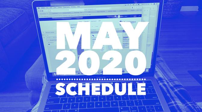 Week of May 4 – 10, 2020