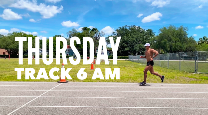 Thursday Track – 6 am