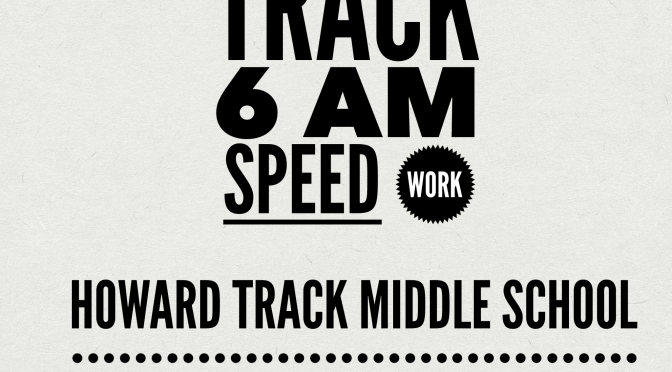 Wednesday – Track 6 am