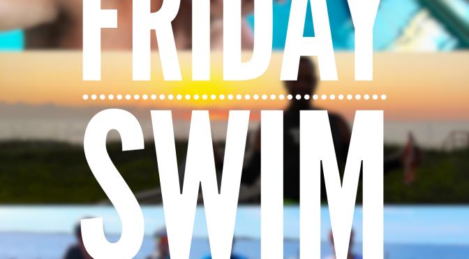 Friday – Swim Workout