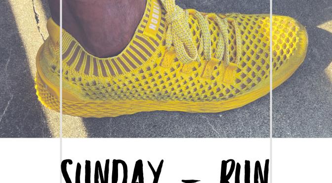 Sunday – Run