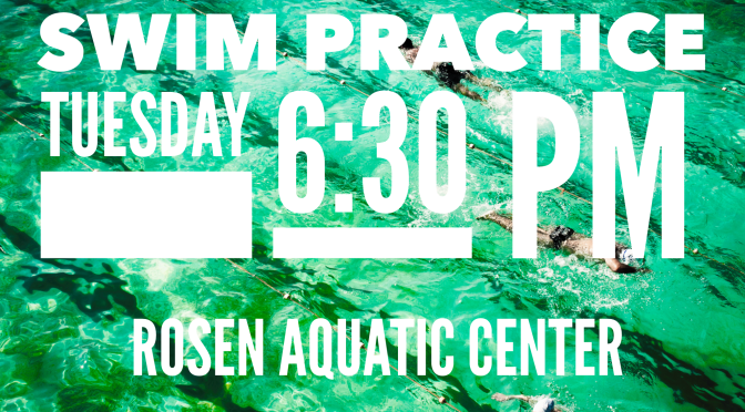 Tuesday – Swim Practice